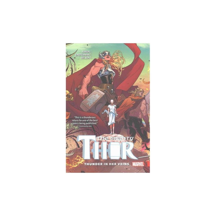 Mighty Thor 1 : Thunder in Her Veins (Paperback) (Jason Aaron)