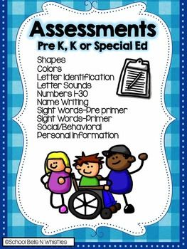 Assessments that can be used for Pre K, Kinder, Or students in Special Ed.