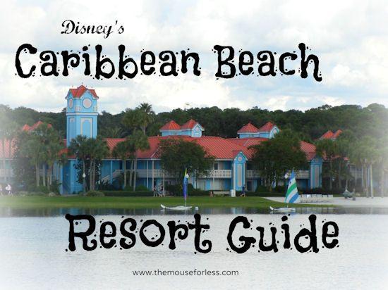 Disney's Caribbean Beach Resort Guide #Disney Resort #Discounts #tips