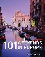 101 Weekends in Europe by Robin Barton. Gives you nice ideas where to go for a weekend in Europe