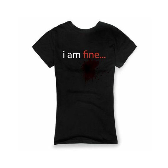 i am  fine blood t shirt for woman  Shirts Unisex by Wastelpark, $18.00