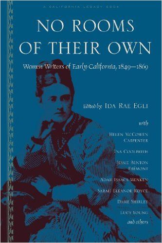 Amazon.com: No Rooms of Their Own: Women Writers of Early California
