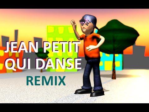 (89) Jean Petit Qui Danse - Remix 2017 - YouTube