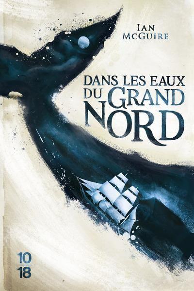 """couverture """"Dans les eaux du Grand Nord"""" de Ian McGuire"""