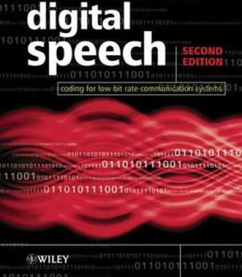 Digital Speech: Coding For Low Bit Rate Communication Systems PDF