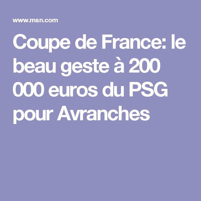 Coupe de France: le beau geste à 200 000 euros du PSG pour Avranches