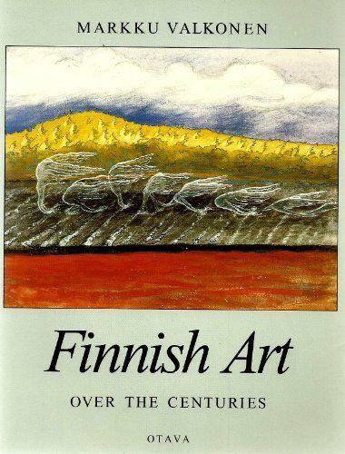 Finnish art over the centuries: Markku Valkonen ; [translated by Martha Gaber Abrahamsen] von Markku Valkonen http://www.amazon.de/dp/9511124196/ref=cm_sw_r_pi_dp_jsrEvb0JXXY06