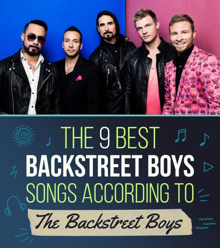 The 9 Best Backstreet Boys Songs According To The Backstreet Boys