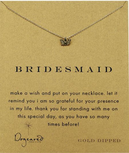 These are a great gift to thank your wonderful bridesmaids for being there with you on your special wedding day. Visit dogeared.com for these precious little pieces!