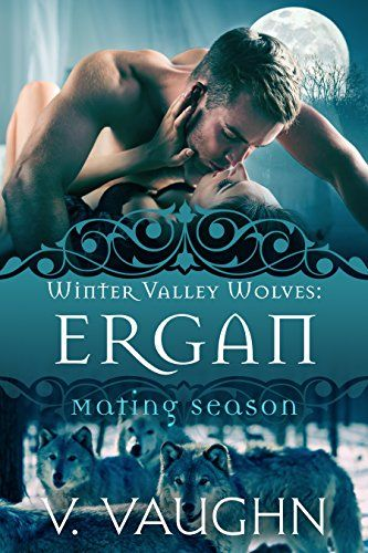 Ergan: Winter Valley Wolves #5 by V. Vaughn http://www.amazon.com/dp/B016CC28WW/ref=cm_sw_r_pi_dp_opXhwb035HFJJ