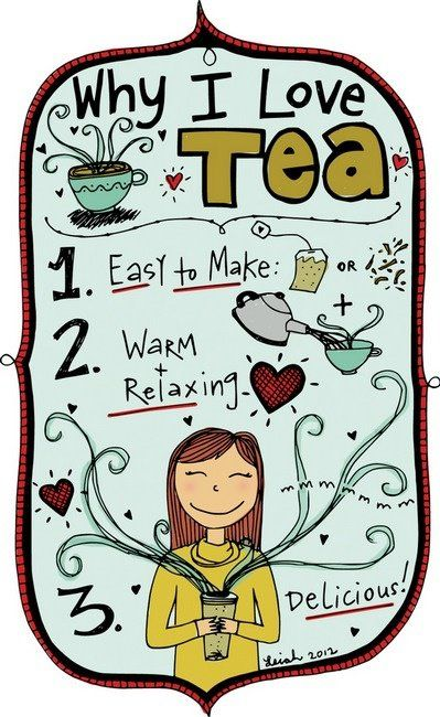 Why I Love Tea