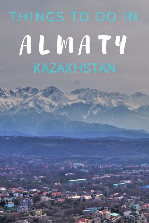 Everything you need to know about Almaty.Ultimate City Guide for the old capital of Kazakhstan.#almaty #kazakhstan #cityguide