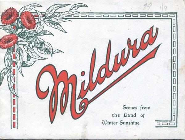 Mildura : scenes from the land of winter sunshine