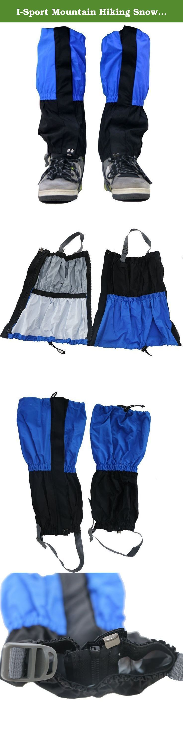 I-Sport Mountain Hiking Snow Gaiters for Men and Women Leg Protection from Sharp Rocks and Bush Waterproof Leg Gaiters for Backpacking Hunting Hiking (blue). Gooids Description: Mountain Hiking Snow Gaiters for Men and Women Leg Protection from Sharp Rocks and Bush Waterproof Leg Gaiters for Backpacking Hunting Hiking. 1.Breathable waterproof fabric. 2. Protect your boots and pants from water, snow, rain, mud and wind. 3. Designed with adjustable elastic band for convenient and firm...