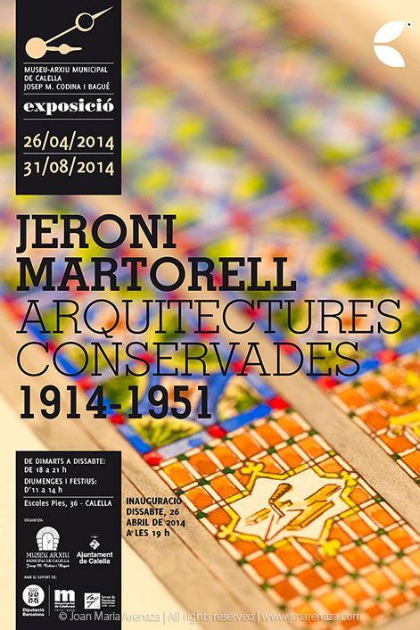 Ajuntament de Calella - Cartell exposició Jeroni Martorell: Arquitectures Conservades 1914-1951 - photo: Joan Maria Arenaza | Fotograf Calella Barcelona | Fotografo MODA | Fotografia Comercial Profesional