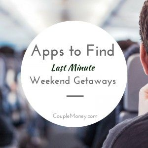 Learn how you can save big on last minute weekend getaways.