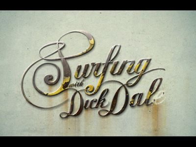 Dick Dale, Surfers Inspiration, Logo Design, Bro Typography, Typography 2012, Typography Design, Logo Surf, Typography Inspiration, Vintage Surf