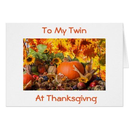 TWINTHANKFUL FOR YOU AT THANKSGIVING/ALWAYS CARD - thanksgiving greeting cards family happy thanksgiving