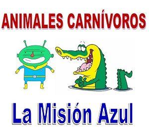 Los animales carnívoros. La Misión azul. Capítulo VIII