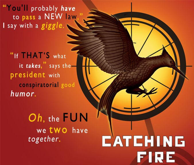 The Hunger Games. Catching Fire.
