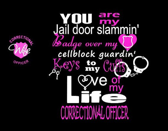 Correctional Officer Police Cop Corrections Jail wife by Niwid, $18.00