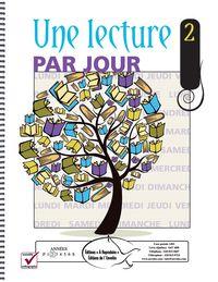 Une lecture par jour 2 - Le but de ce livre est de permettre aux élèves d'augmenter leurs compétences en lecture et en compréhension de texte.