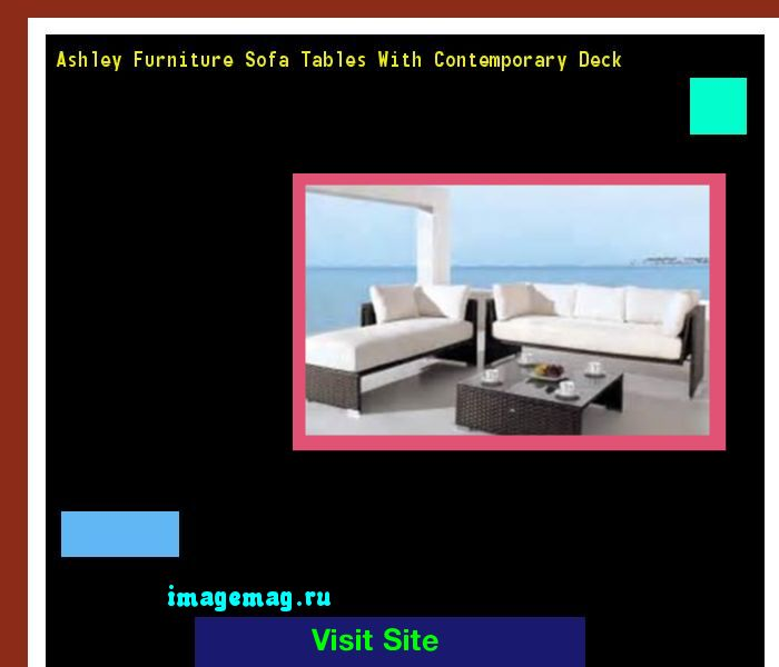 Ashley Furniture Sofa Tables With Contemporary Deck 170506 - The Best Image Search
