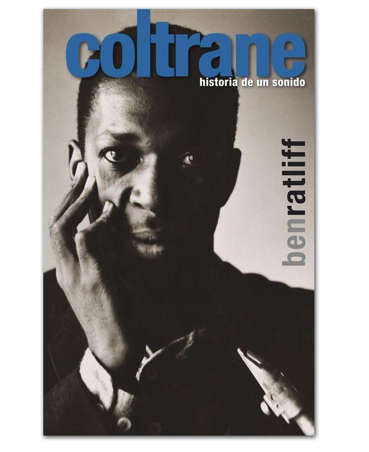 Historia de un sonido - John Coltrane