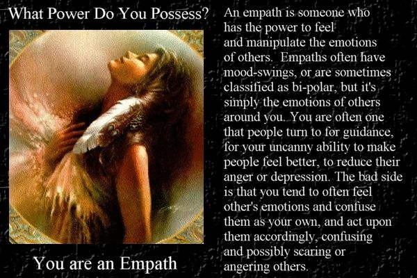 Yes... sigh... I am not bi polar as once thought, simply an empath.  It is both a blessing and a curse.  :/