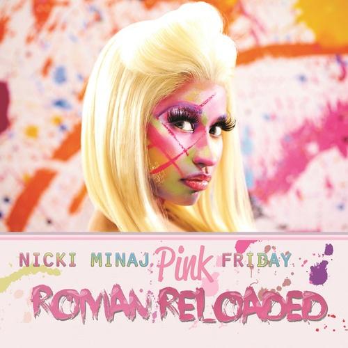 Pink Friday ... Roman Reloaded – Nicki Minaj – Descubre música en Last.fm