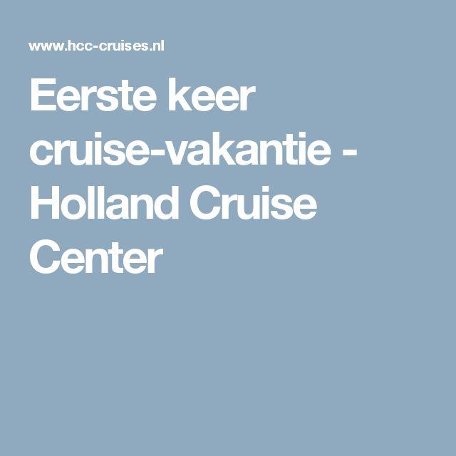 Eerste keer cruise-vakantie - Holland Cruise Center