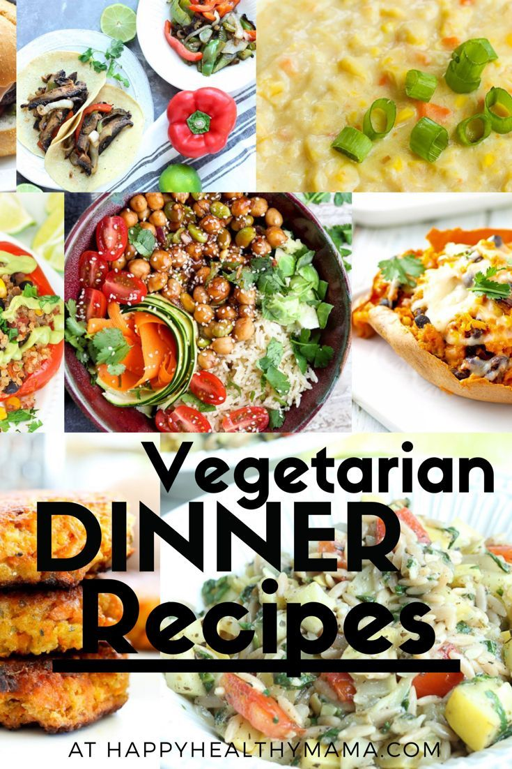 Vegetarian Dinner Recipes Lots Of Good Ideas Here For