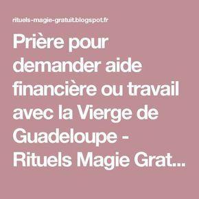 Prière pour demander aide financière ou travail avec la Vierge de Guadeloupe - Rituels Magie Gratuit