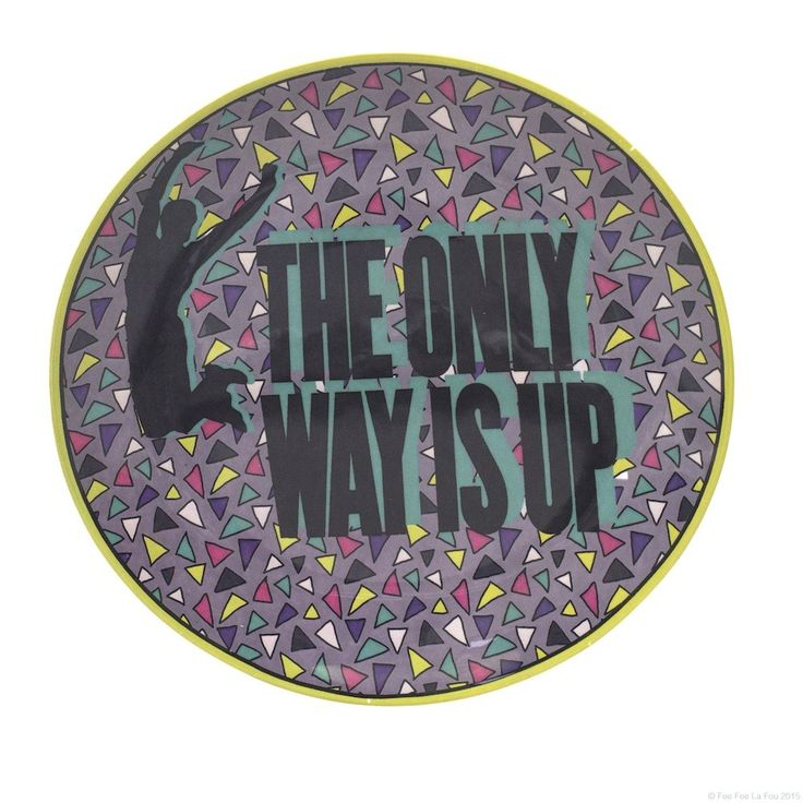 The Only Way Is Up Plate