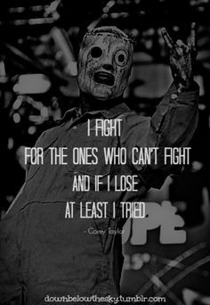 Slipknot Quotes From Songs