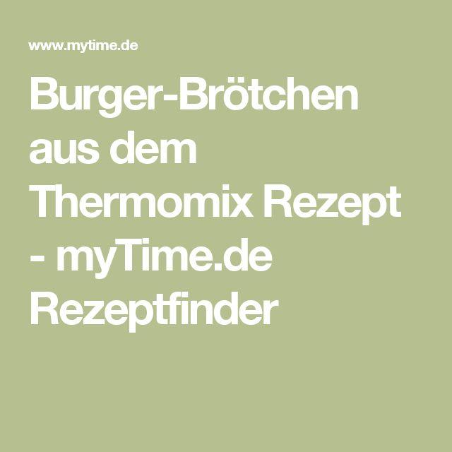 Burger-Brötchen aus dem Thermomix Rezept - myTime.de Rezeptfinder