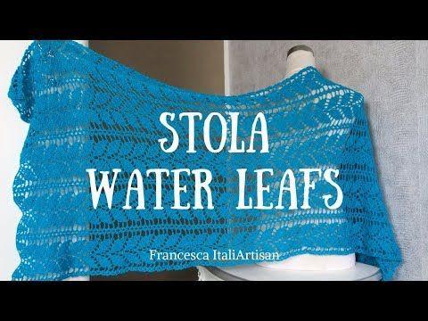 Stola Water Leafs Crochet Stole Video Tutorial Stola Elegante