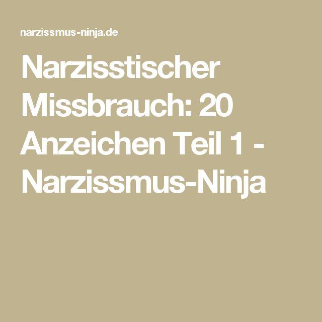 Narzisstischer Missbrauch: 20 Anzeichen Teil 1 - Narzissmus-Ninja