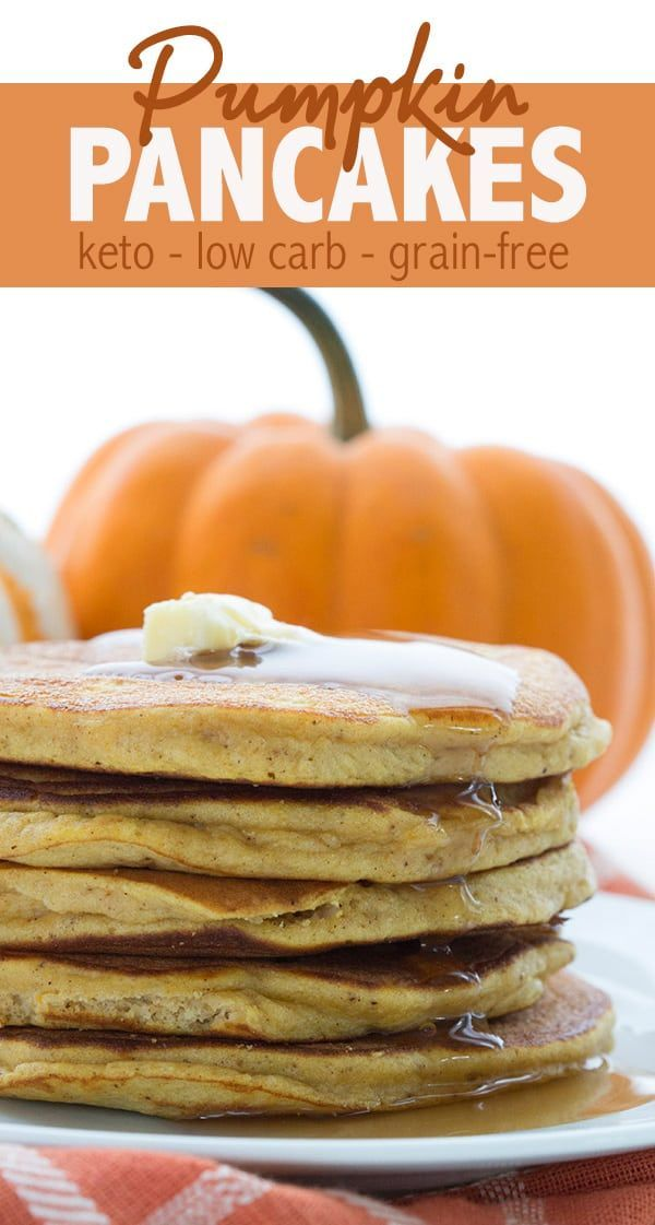 The Best Keto Pumpkin Pancake Recipe Light And Fluffy And Full Of