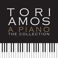 A Piano: The Collection — Tori Amos