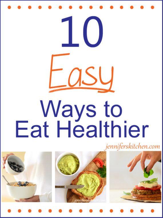 10 Easy Ways to Eat Healthier