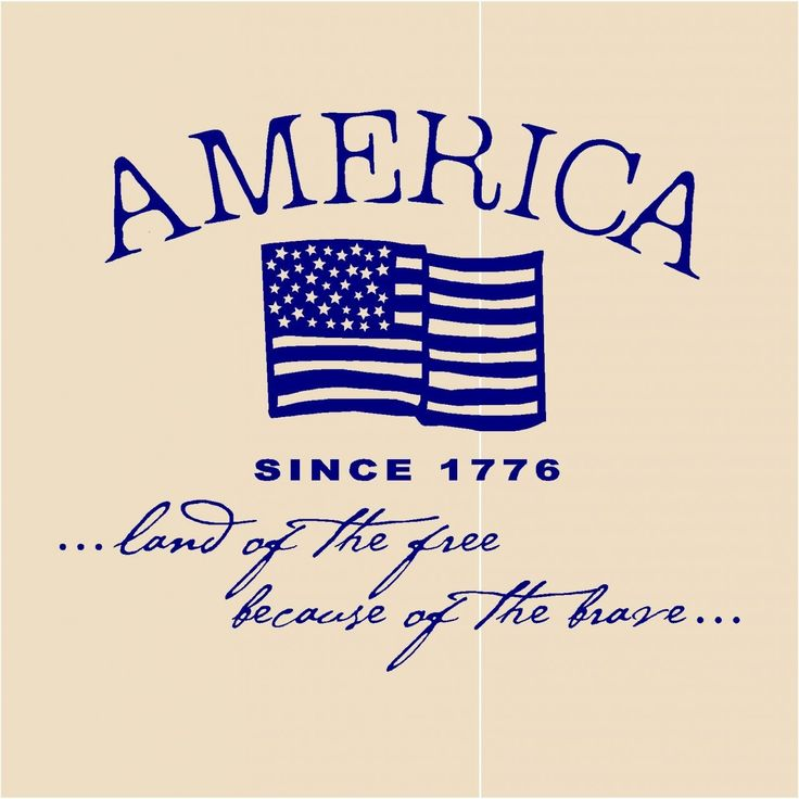 America...land of the free because of the brave.