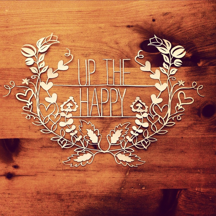 Up the happy paper cutting
