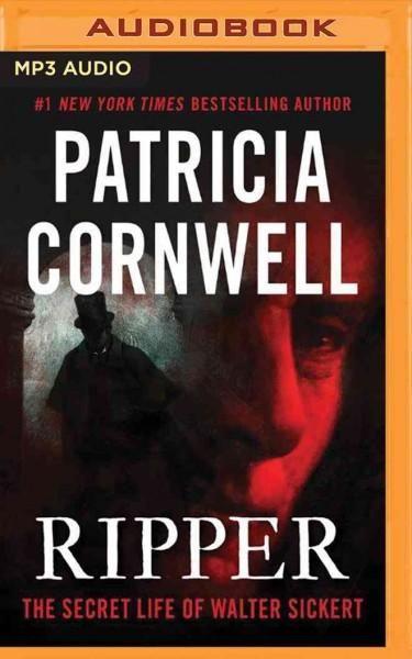 Ripper: The Secret Life of Walter Sickert