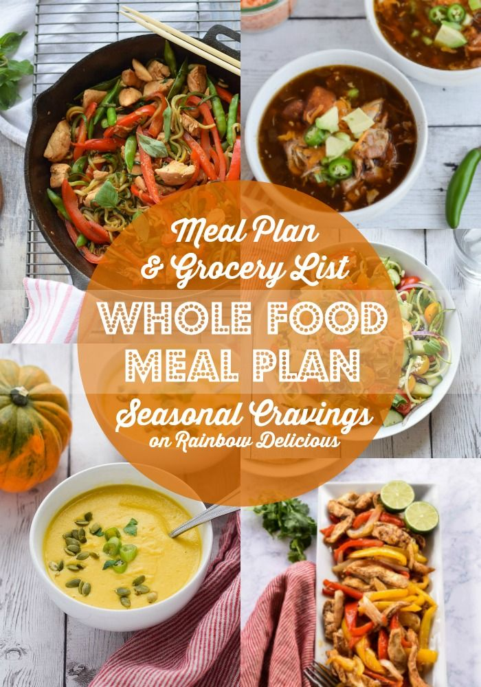 Colorful, healthy, practical recipe inspiration: this whole food meal plan from Seasonal Cravings includes two soups, one salad, and two chicken dishes.