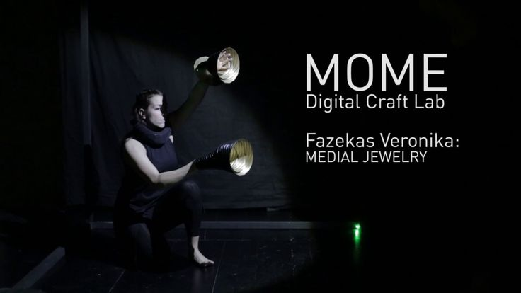 MOME Digital Craft Lab - Fazekas Veronika: Medial Jewelry @ NEXTFESZT 2017
