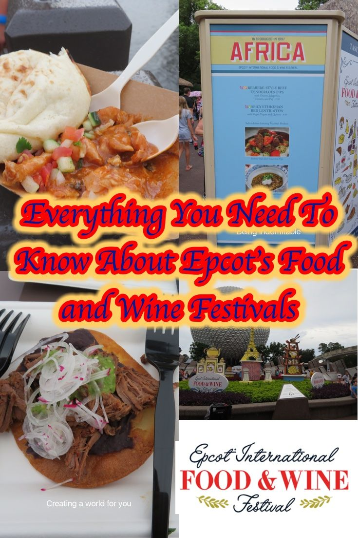 Everything You Need To Know About Epcot S Food And Wine Festival Wine Recipes Wine Festival Food