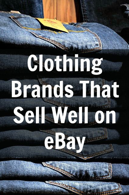 Clothing Brands That Sell Well on eBay via @totsbusiness #ebay