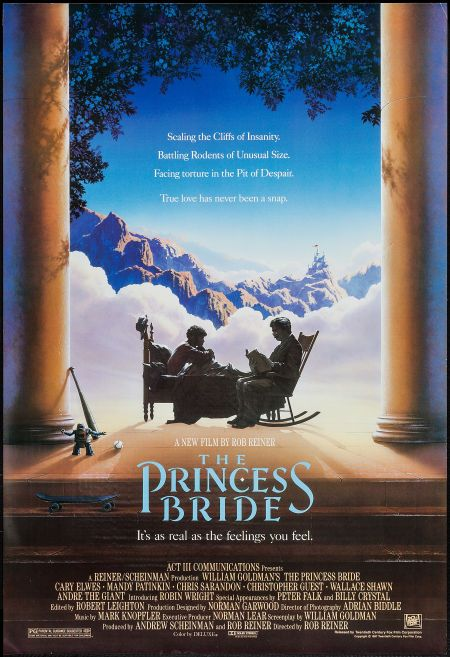 """The Princess Bride (20th Century Fox, 1987). One Sheet (27"""" X 39.5""""). Fantasy. Starring Cary Elwes, Mandy Patinkin, Robin Wright Penn, André the Giant, Christopher Guest, Chris Sarandon, Wallace Shawn, Peter Cook, Mel Smith, Billy Crystal, Carol Kane, Fred Savage, and Peter Falk. Directed by Rob Reiner"""
