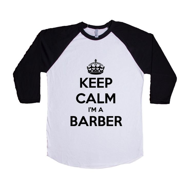 Keep Calm I'm A Barber Job Jobs Career Careers Profession Hair Cutting Shaving Stylist Beautician SGAL2 Baseball Longsleeve Tee